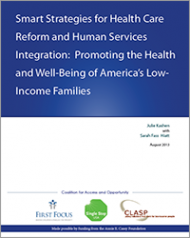 Smart Strategies for Health Care Reform and Human Services Integration