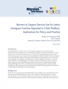 Barriers to Support Service Use for Latino Immigrant Families Reported to Child Welfare: Implications for Policy and Practice