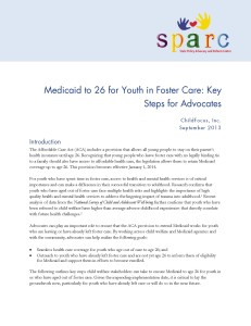 Medicaid to 26 for Youth in Foster Care