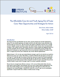 The Affordable Care Act and Youth Aging Out of Foster Care