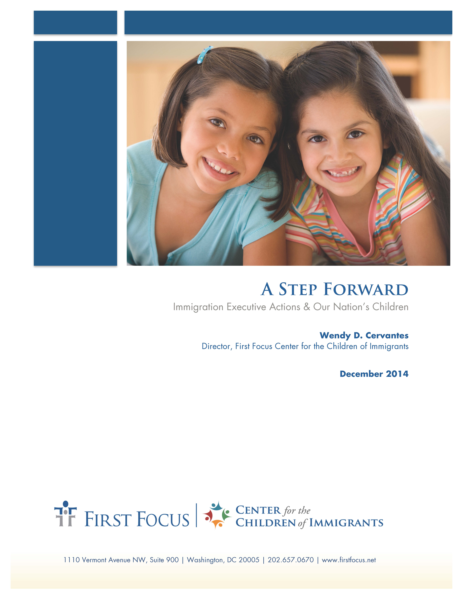 A Step Forward: Immigration Executive Actions & Our Nation's Children