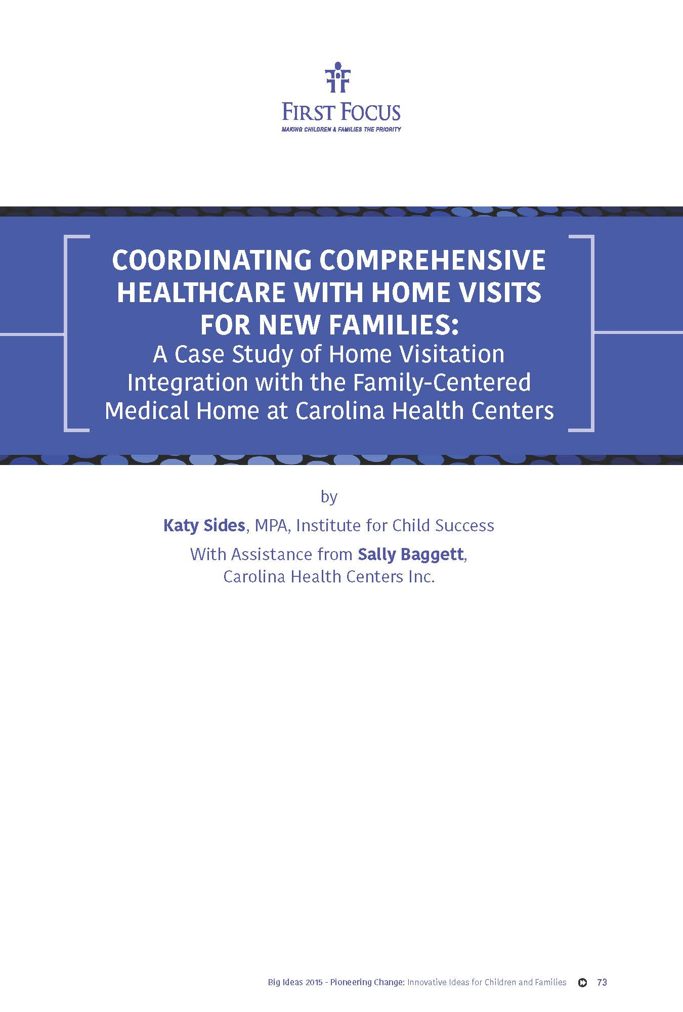 Coordinating Comprehensive Healthcare with Home Visits for New Families: A Case Study of Home Visitation Integration with the Family-Centered Medical Home at Carolina Health Centers