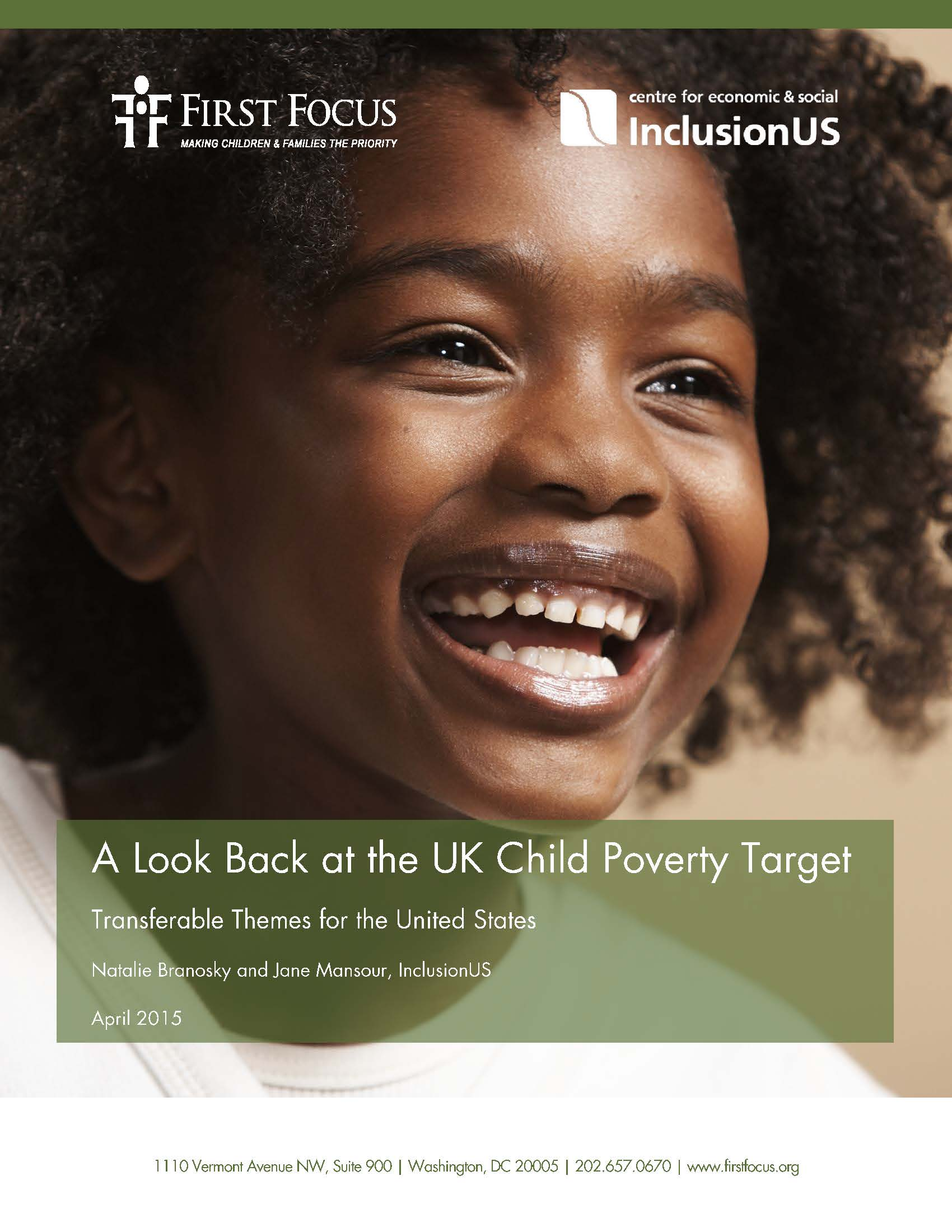 A Look Back at the UK Child Poverty Target Transferable Themes for the United States