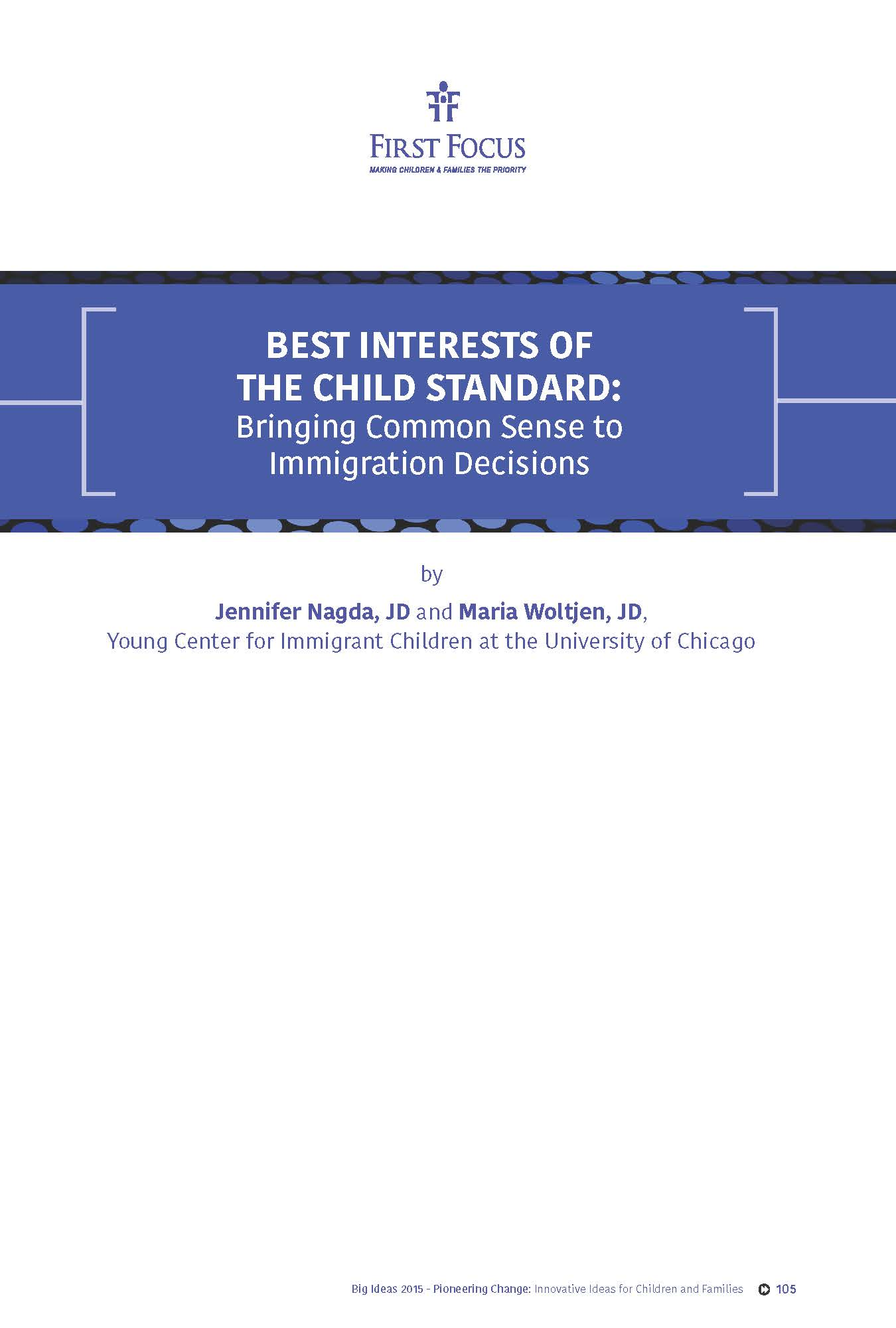 BEST INTERESTS OF THE CHILD STANDARD: Bringing Common Sense to Immigration Decisions